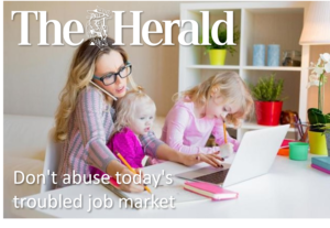 Don't abuse today's troubled job market
