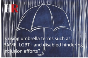 Is using umbrella terms such as BAME, LGBT+ and disabled hindering inclusion efforts