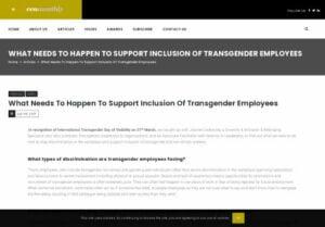 httpswwwceoreviewcomwhatneedstohappentosupportinclusionoftransgenderemployees